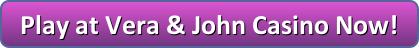 vera john casino button